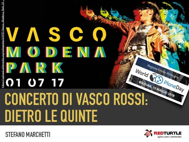 CONCERTO DI VASCO ROSSI: DIETRO LE QUINTE https://upload.wikimedia.org/wikipedia/it/9/97/Vasco_Modena_Park_01_ STEFANO MAR...