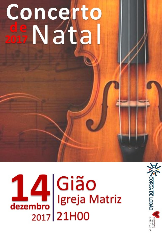 Concerto de Natal 14dezembro Gi�o Igreja Matriz 21H002017 2017