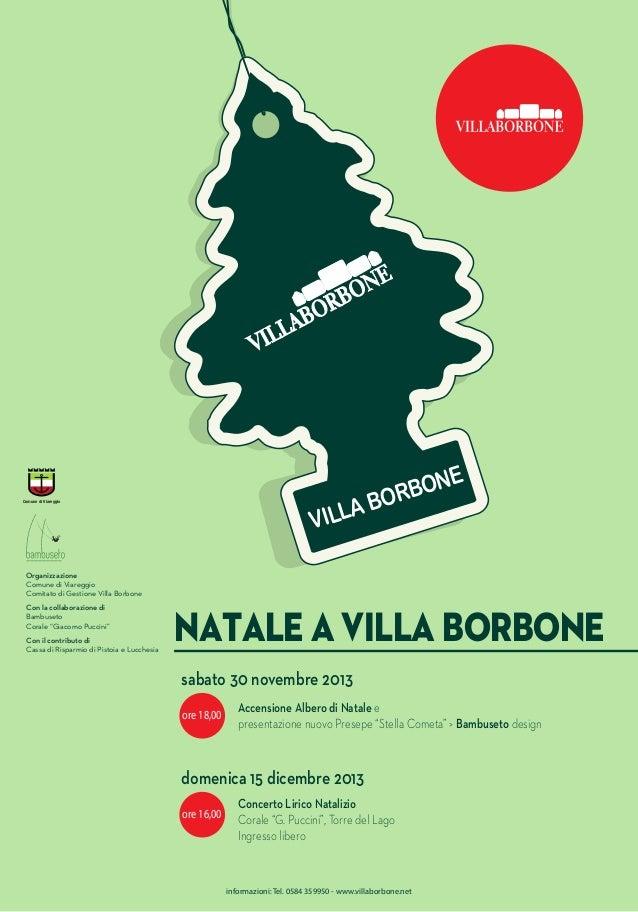NE BO R BO LA IL V  Comune di Viareggio  Organizzazione Comune di Viareggio Comitato di Gestione Villa Borbone Con la coll...