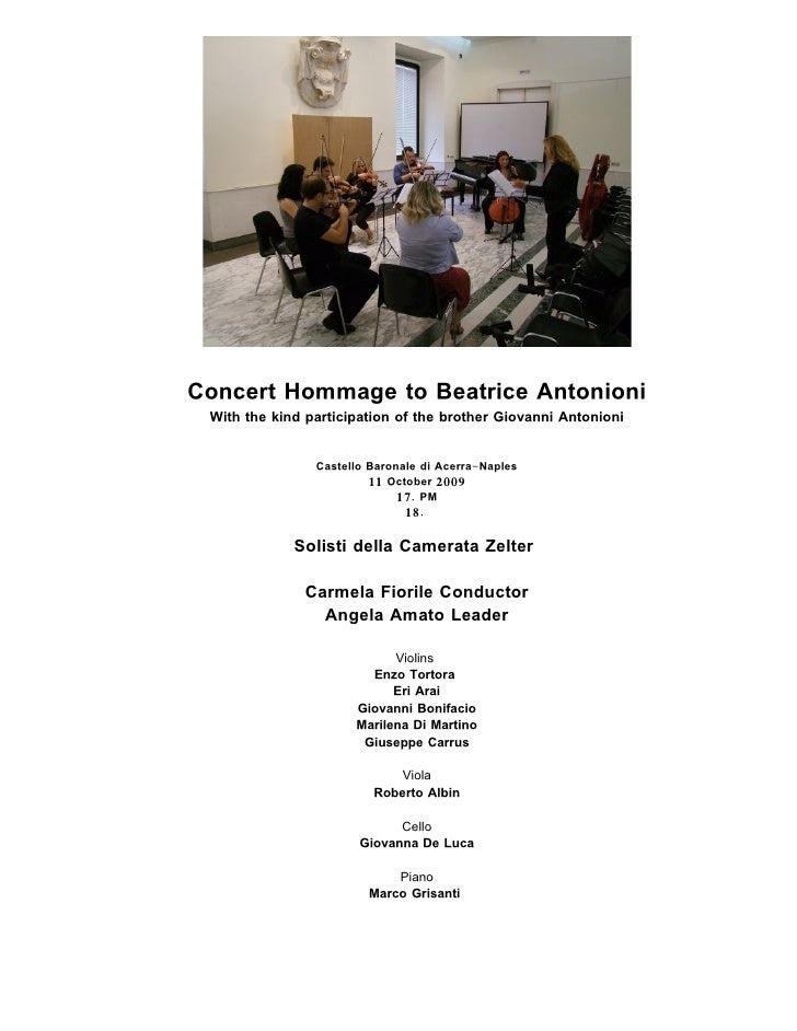 Concert Hommage to Beatrice Antonioni  With the kind participation of the brother Giovanni Antonioni                   Cas...