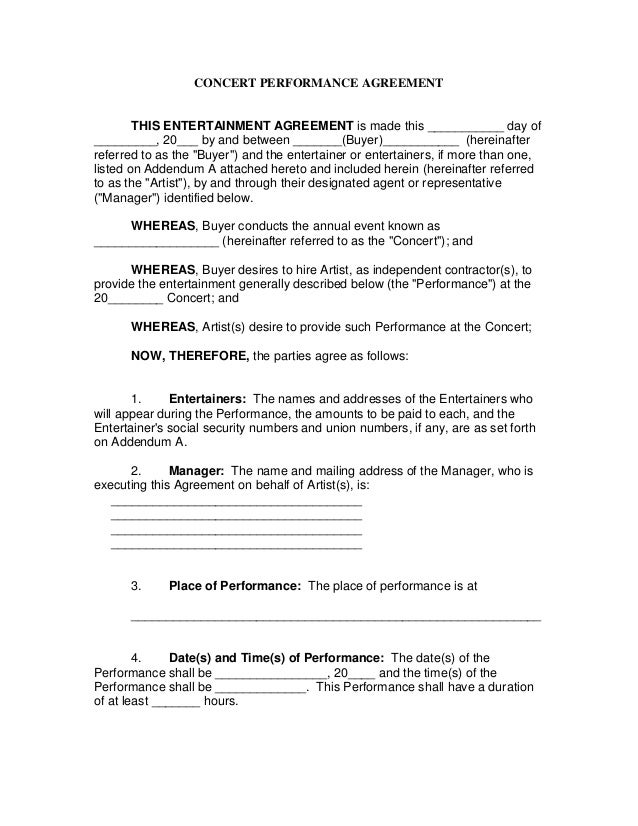 CONCERT PERFORMANCE AGREEMENT THIS ENTERTAINMENT AGREEMENT Is Made This  ______ Day Of ______, ...