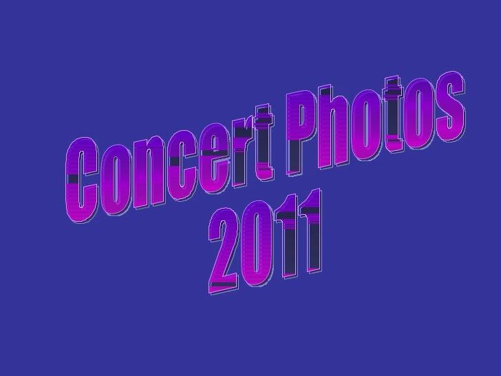 Concert Photos 2011