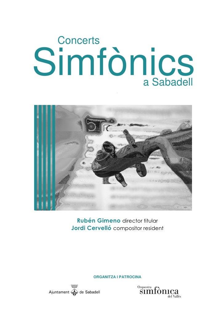 Concerts  Simfònics            -                                    a Sabadell          Rubén Gimeno director titular    J...