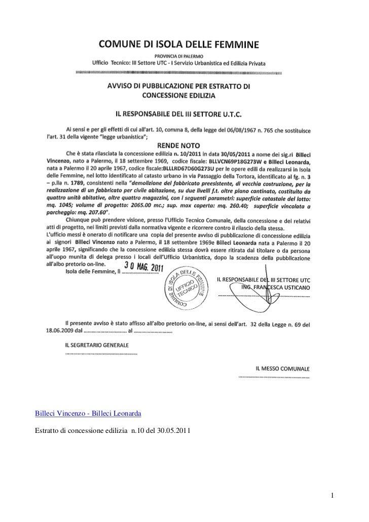 Billeci Vincenzo - Billeci LeonardaEstratto di concessione edilizia n.10 del 30.05.2011                                   ...