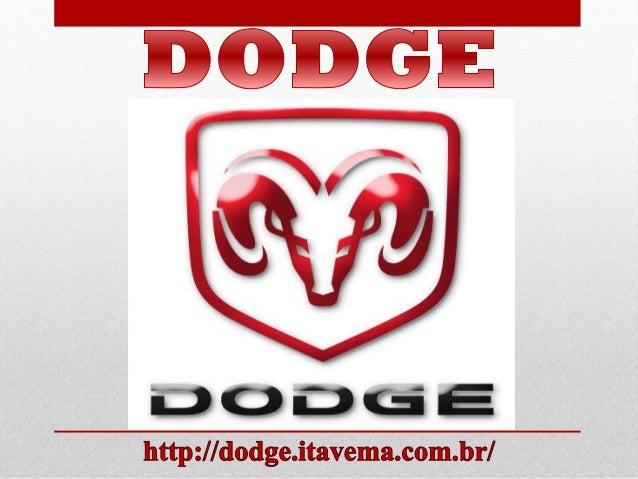 Fortes e robustos, esses são os carros Dodge, fabricante norte-americana, fundada em 1914. A Dodge produz carros atraentes...