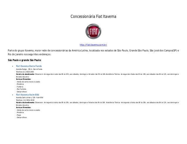 Concessionária Fiat Itavemahttp://fiat.itavema.com.br/Parte do grupo Itavema, maior rede de concessionárias da América Lat...