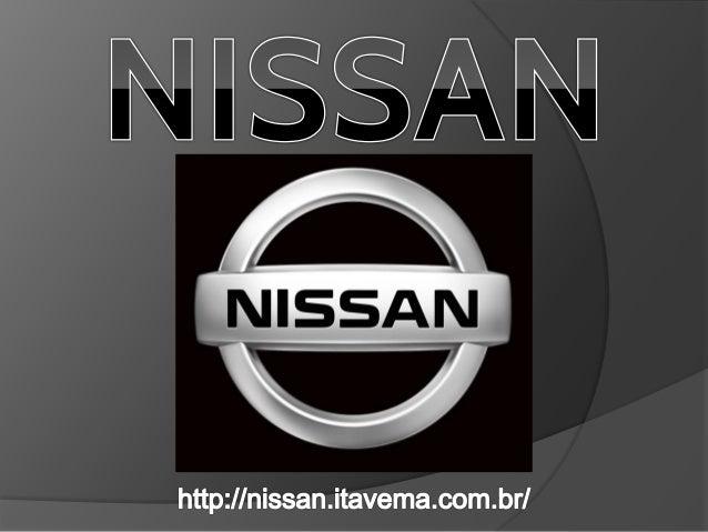 Montadora japonesa fundada em 1933, a Nissan produz veículos inovadores e únicos. A Nissan é reconhecida mundialmente pela...