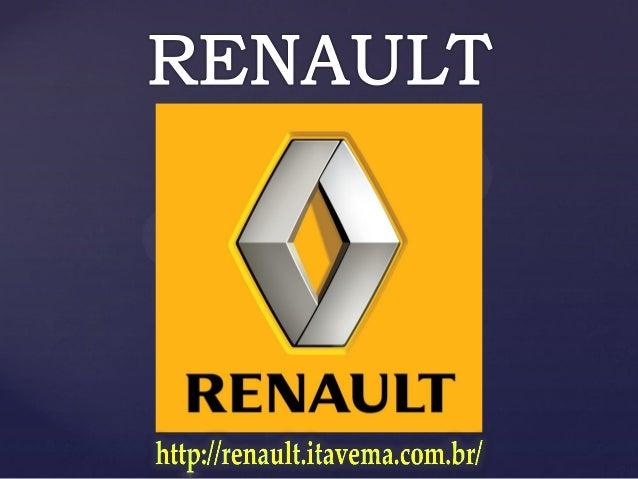 Marca francesa criada em 1898, a Renault possui um espírito de inovação tecnológica, se destacando como uma montadora inov...