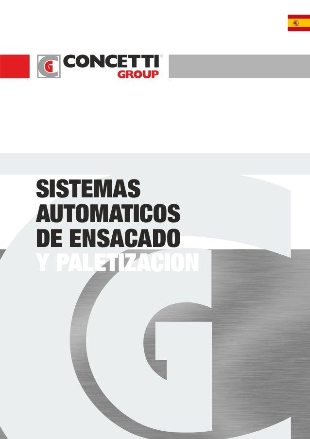 ® SISTEMAS AUTOMATICOS DE ENSACADO Y PALETIZACION
