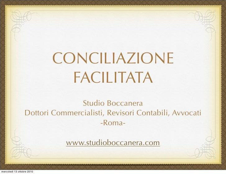 CONCILIAZIONE                               FACILITATA                                  Studio Boccanera                  ...