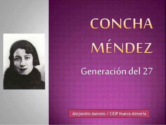 Generacióndel 27 Alejandro Asensio / CEIP Nueva Almería