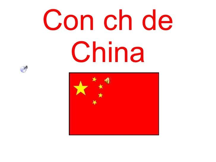Con ch de China