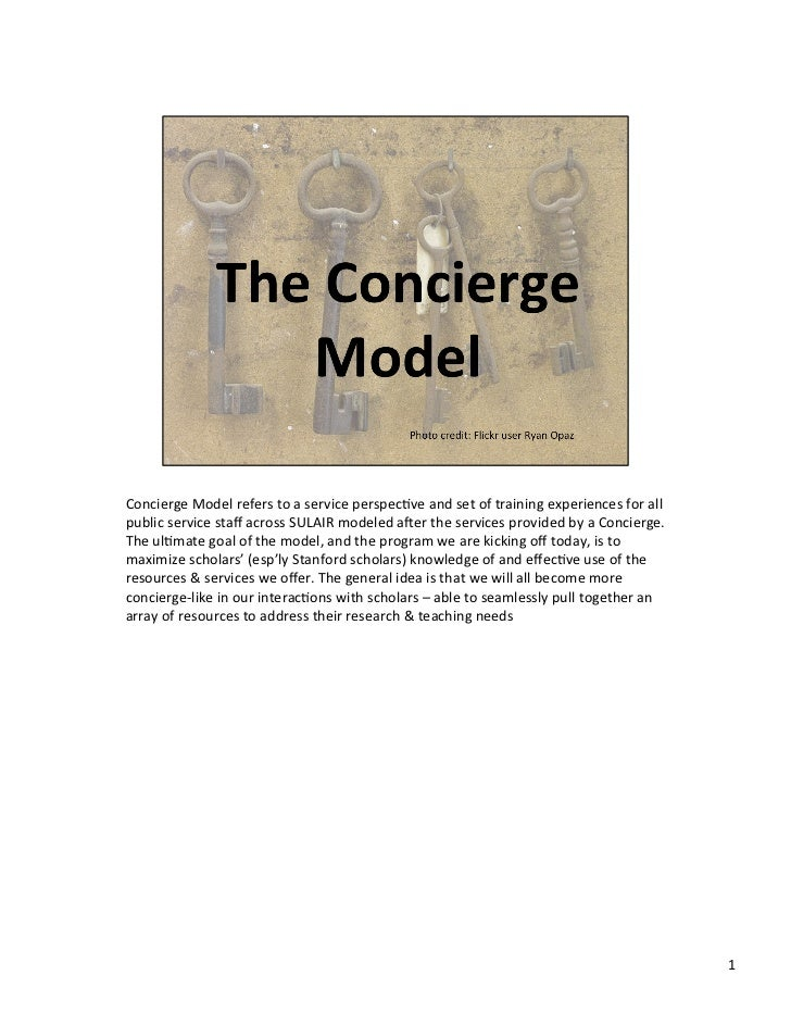 Concierge	  Model	  refers	  to	  a	  service	  perspec3ve	  and	  set	  of	  training	  experiences	  for	  all	  public	...