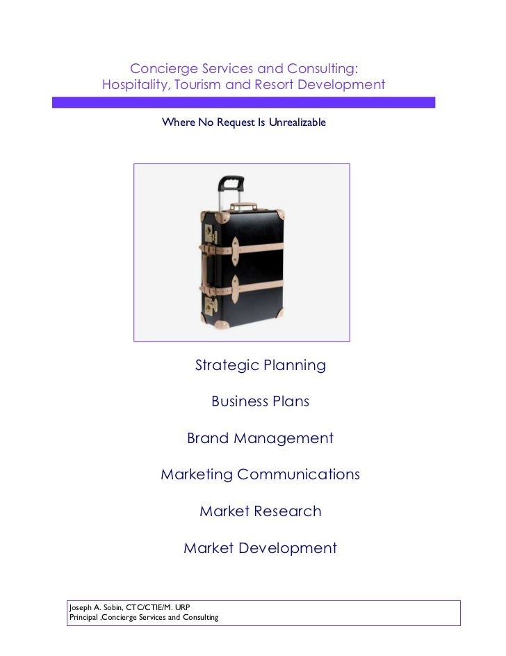 Concierge Services and Consulting:         Hospitality, Tourism and Resort Development                           Where No ...