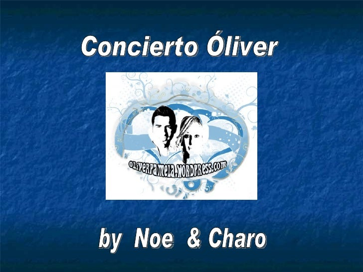 Concierto Óliver by  Noe  & Charo