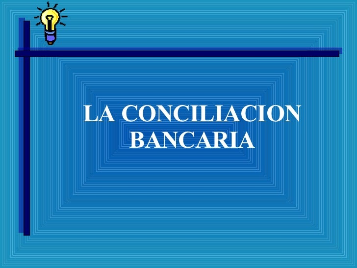 LA CONCILIACION BANCARIA