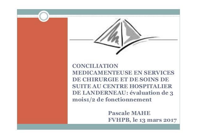 CONCILIATION MEDICAMENTEUSE EN SERVICES DE CHIRURGIE ET DE SOINS DE SUITE AU CENTRE HOSPITALIER DE LANDERNEAU: évaluation ...