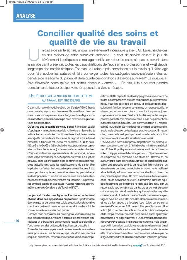 14 UN DÉTOUR PAR LA NOTION DE QUALITÉ DE VIE AU TRAVAIL EST NÉCESSAIRE Cette notion a été introduite dès la certificationV...