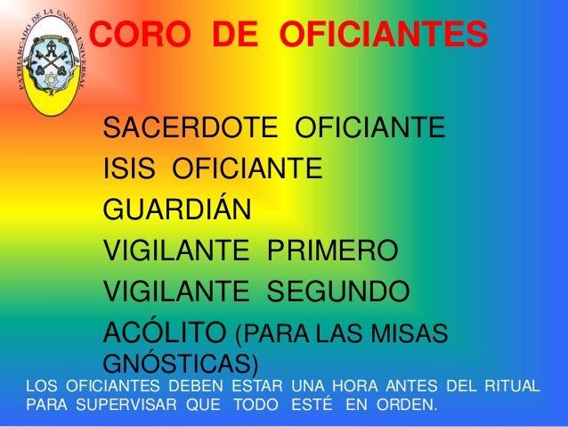OFICIAL DE CEREMONIAS  Se nombrará para Ceremonias  especiales, tales como:  Festividades Semana Santa  Bautizos Públicos ...