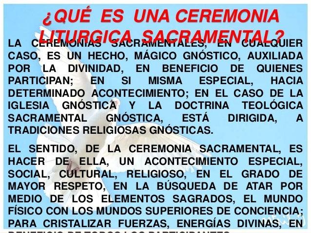 LA CIENCIA DE LOS SACRAMENTOS, SON VALORES  MEDULARES ESPIRITUALES QUE ALGUNOS DE  NOSOTROS COMO OFICIANTES, ESTAMOS  PROF...