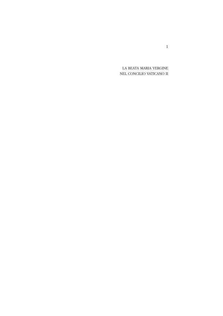 PRIME PAGINE                         1                     LA BEATA MARIA VERGINE                NEL CONCILIO VATICANO II