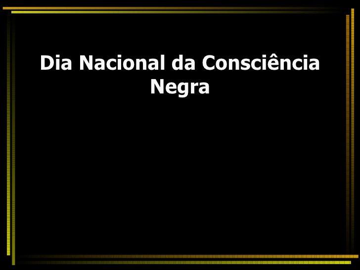 Dia Nacional da Consciência Negra