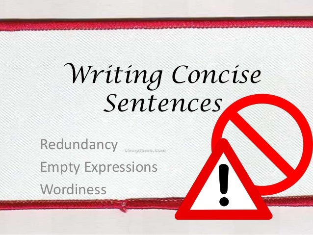 Writing Concise Sentences Redundancy Empty Expressions Wordiness