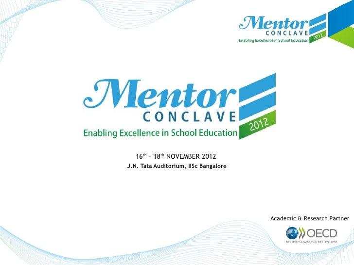 16th – 18th NOVEMBER 2012J.N. Tata Auditorium, IISc Bangalore                                       Academic & Research Pa...