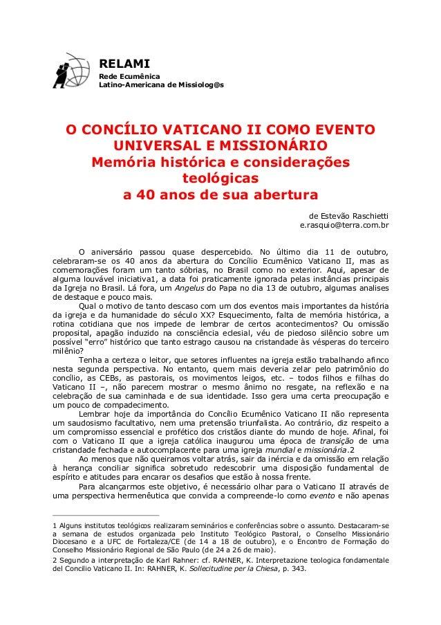RELAMIRede EcumênicaLatino-Americana de Missiolog@sO CONCÍLIO VATICANO II COMO EVENTOUNIVERSAL E MISSIONÁRIOMemória histór...