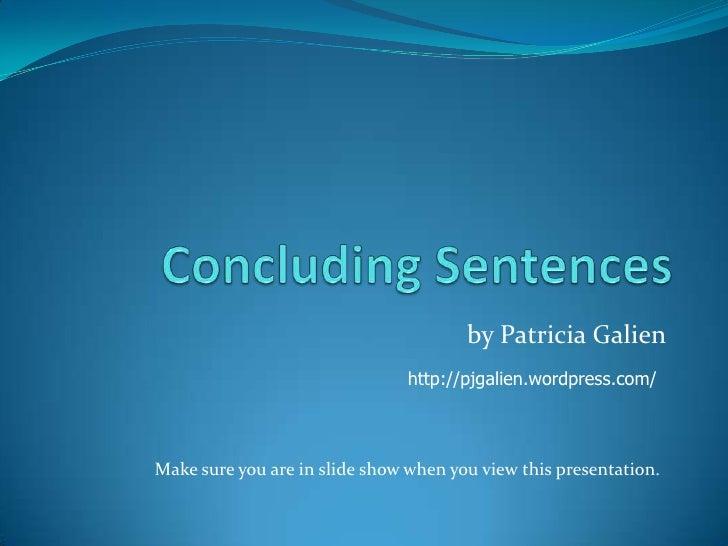Concluding Sentences PowerPoint Presentation, PPT - DocSlides