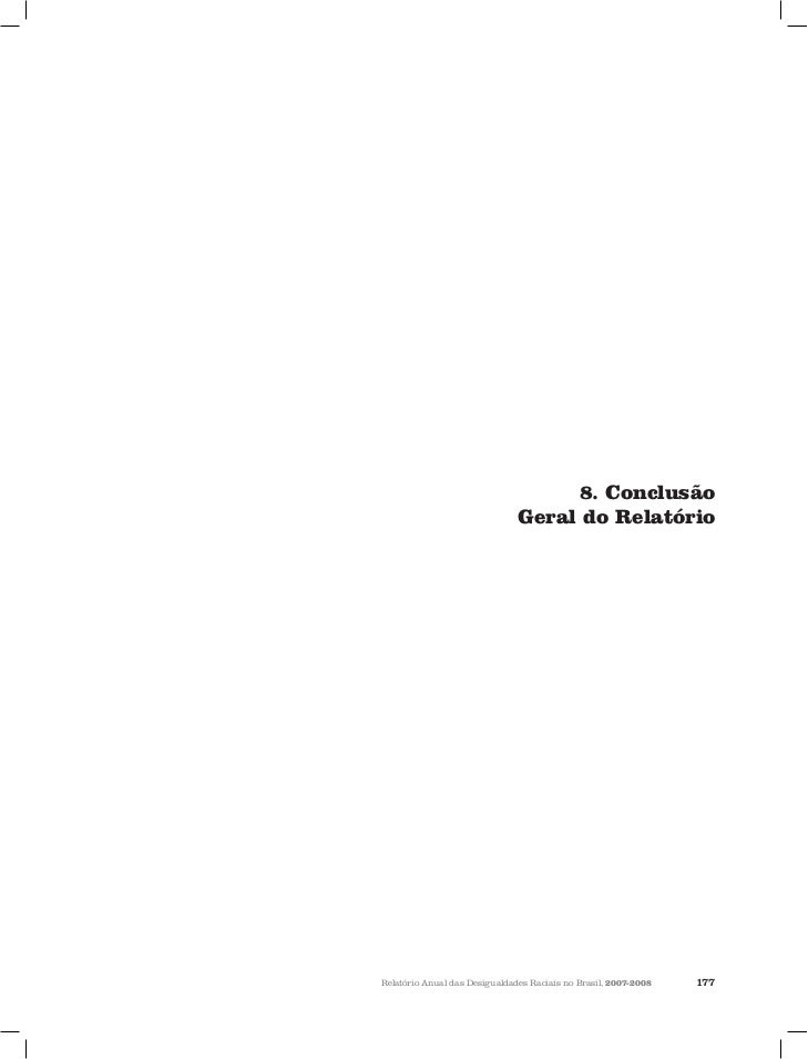 8. Conclusão                                Geral do Relatório                                                            ...