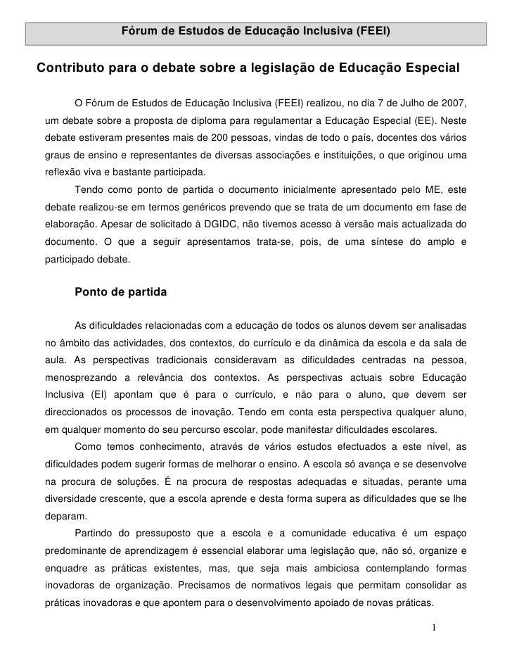 Fórum de Estudos de Educação Inclusiva (FEEI)   Contributo para o debate sobre a legislação de Educação Especial         O...