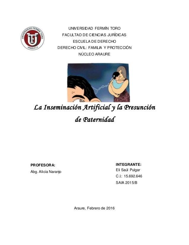 UNIVERSIDAD FERMÍN TORO FACULTAD DE CIENCIAS JURÍDICAS ESCUELA DE DERECHO DERECHO CIVIL: FAMILIA Y PROTECCIÓN NÚCLEO ARAUR...