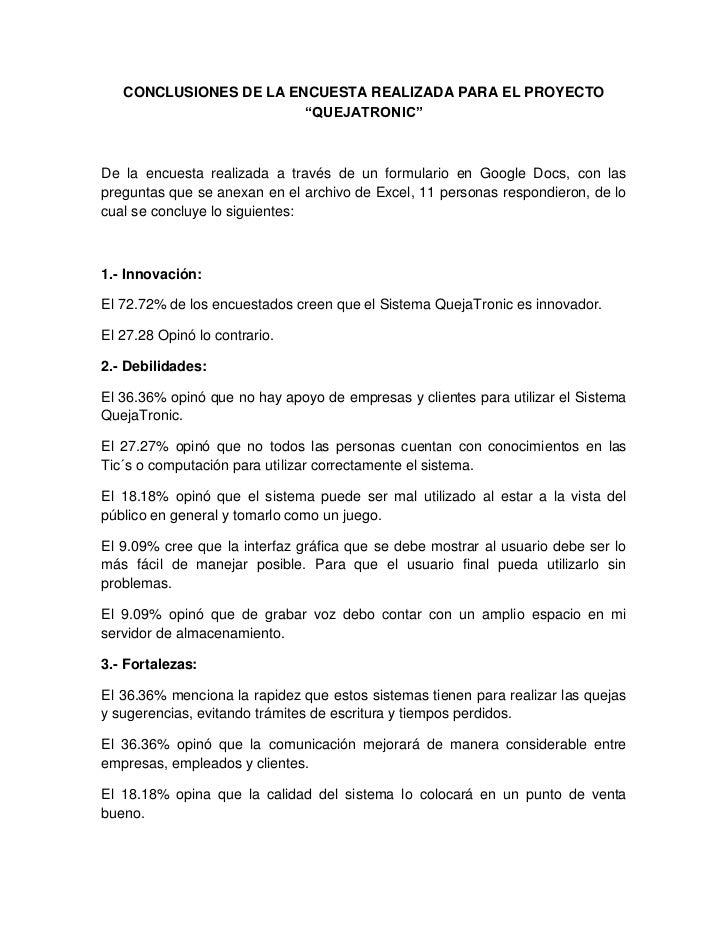 """CONCLUSIONES DE LA ENCUESTA REALIZADA PARA EL PROYECTO                        """"QUEJATRONIC""""De la encuesta realizada a trav..."""