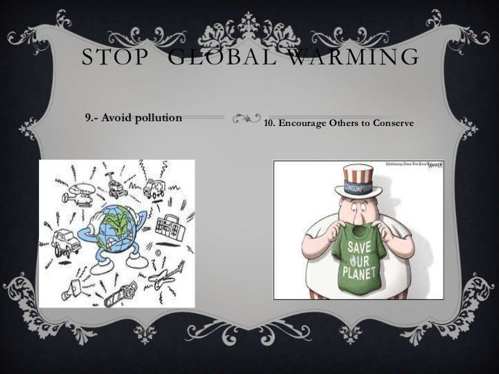 Stop global warming essay