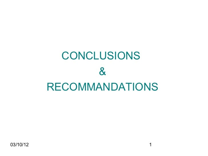 CONCLUSIONS                  &           RECOMMANDATIONS03/10/12                1