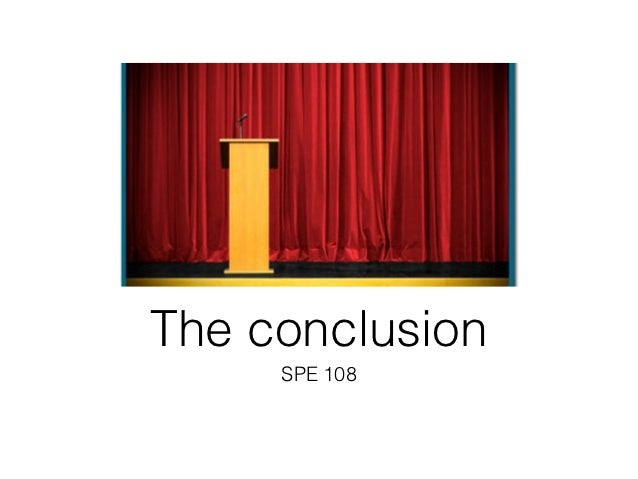 The conclusion     SPE 108