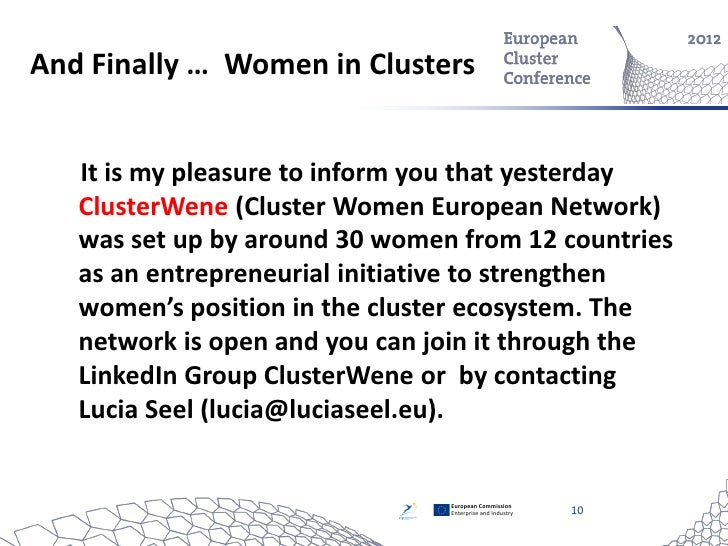 And Finally … Women in Clusters   It is my pleasure to inform you that yesterday   ClusterWene (Cluster Women European Net...