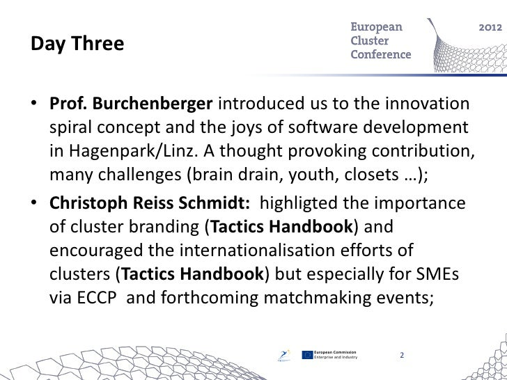 Day Three• Prof. Burchenberger introduced us to the innovation  spiral concept and the joys of software development  in Ha...