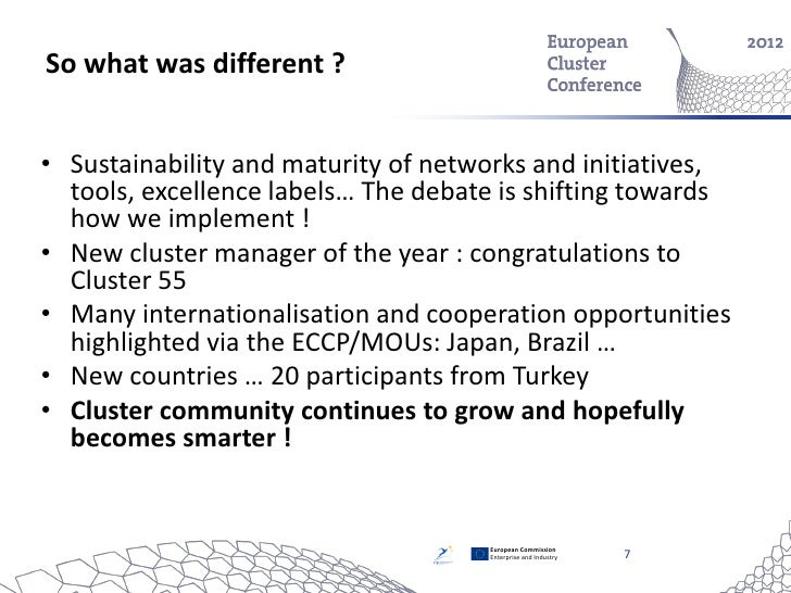 So what was different ?• Sustainability and maturity of networks and initiatives,  tools, excellence labels… The debate is...