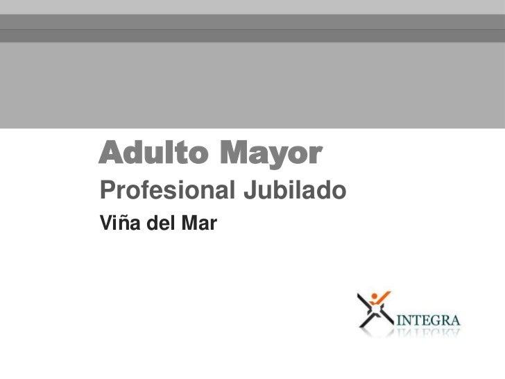 Adulto MayorProfesional JubiladoViña del Mar