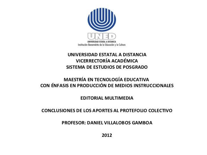 UNIVERSIDAD ESTATAL A DISTANCIA VICERRECTORÍA ACADÉMICA SISTEMA DE ESTUDIOS DE POSGRADO MAESTRÍA EN TECNOLOGÍA EDUCATIVA  ...