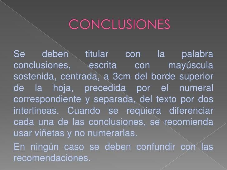 ..Normas icontec..sobre conclusiones.. Slide 3