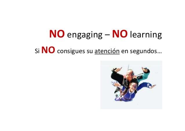 Engaging =APRENDER= Desafío (que te importa) y Confusión (no funciona)