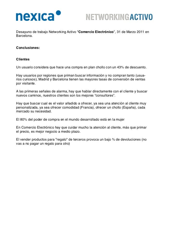 """Desayuno de trabajo Networking Activo """"Comercio Electrónico"""", 31 de Marzo 2011 enBarcelona.Conclusiones:ClientesUn usuario..."""