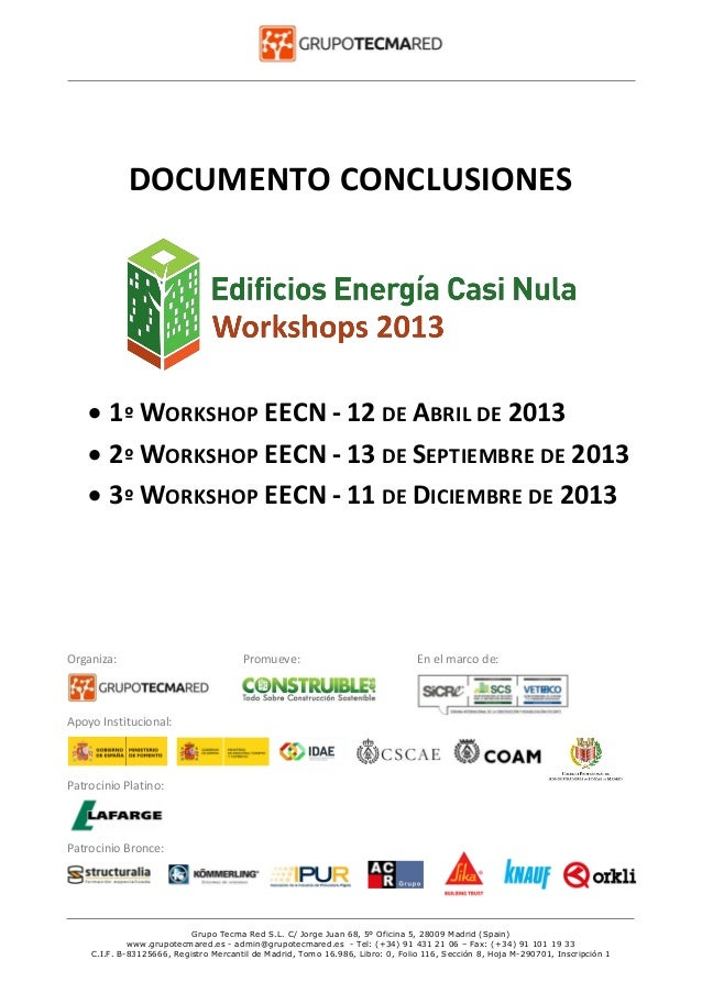 DOCUMENTO CONCLUSIONES   1º WORKSHOP EECN - 12 DE ABRIL DE 2013  2º WORKSHOP EECN - 13 DE SEPTIEMBRE DE 2013  3º WORKSH...