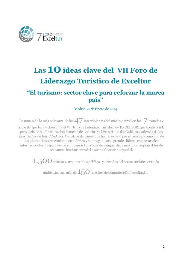 """Las  10 ideas clave del  VII Foro de  Liderazgo Turístico de Exceltur """"El turismo: sector clave para reforzar la marca paí..."""