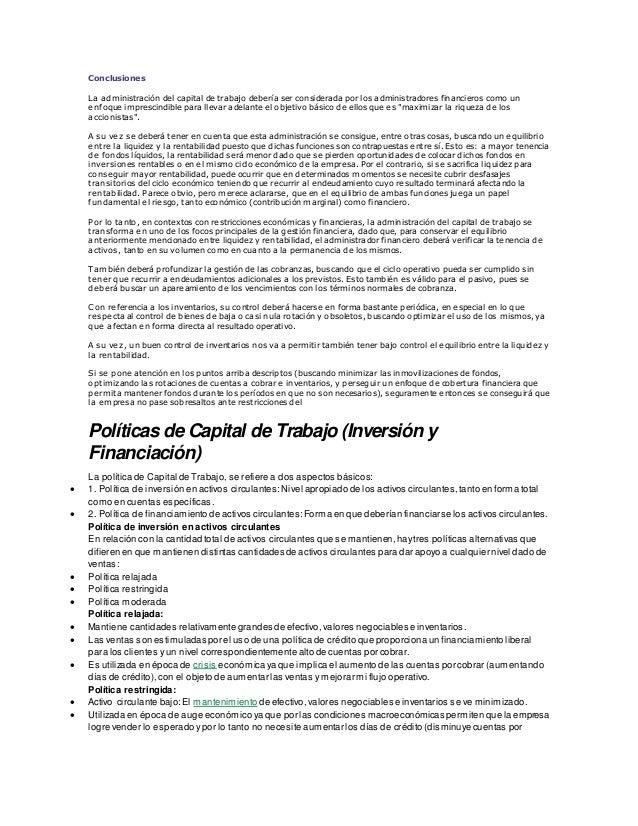 Conclusiones La administración del capital de trabajo debería ser considerada por los administradores financieros como un ...