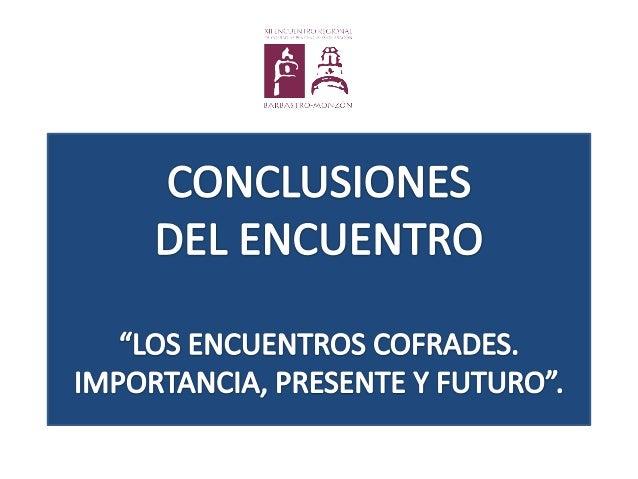 Conclusiones del XII Encuentro Slide 2
