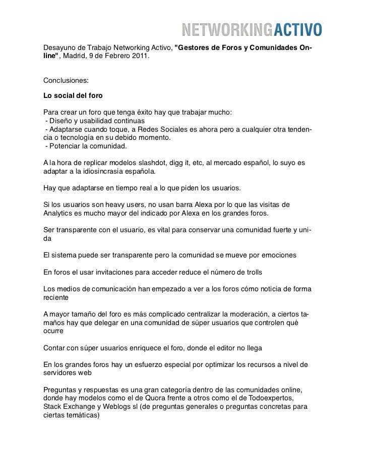 """Desayuno de Trabajo Networking Activo, """"Gestores de Foros y Comunidades On-line"""", Madrid, 9 de Febrero 2011.Conclusiones:L..."""